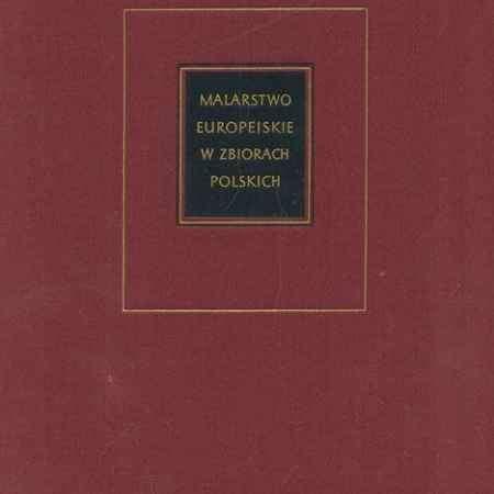 Купить Malarstwo europejskie w zbiorach polskich 1300-1800