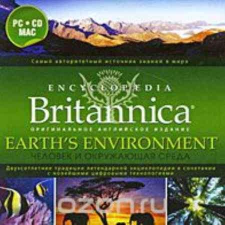 Купить Encyclopaedia Britannica. Earth's Environment