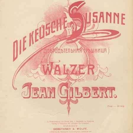 Купить Jean Gilbert Jean Gilbert: Die Keusche Susanne: Walzer