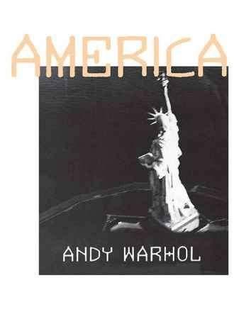 """Купить Энди Уорхол Книга """"Америка / America"""" (мягкая обложка)"""