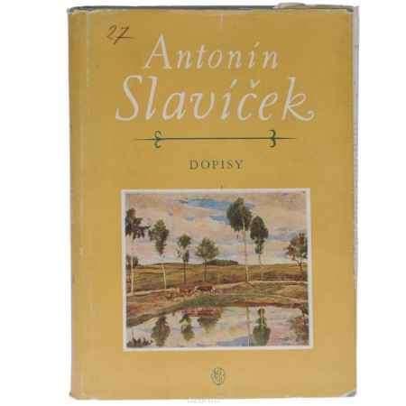 Купить Antonin Slavicek: Dopisy