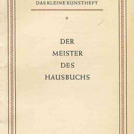 Купить Heinrich Mock Der Meister des Hausbuchs