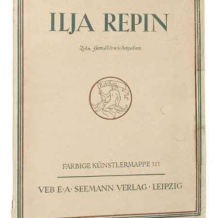 Купить Ilja Repin. Zehn Gemaldewiedergaben