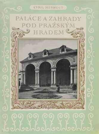 Купить Cyril Merhout Palace a zahrady pod Prazskym hradem
